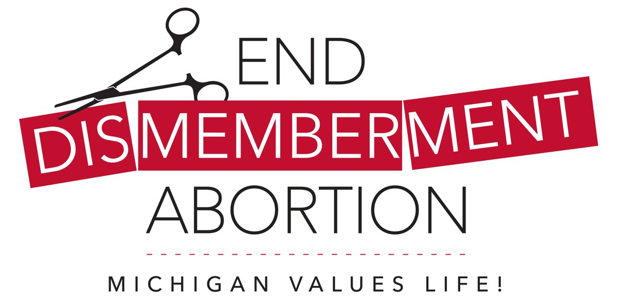 Michigan Residents say NO to Dismemberment Abortion