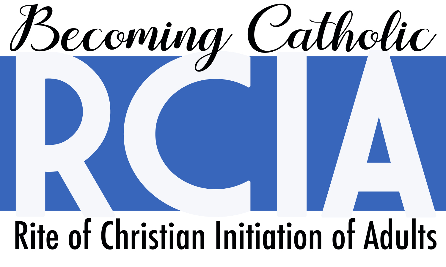 RCIA – Adult Catholic Catechism Classes (for Sacraments)